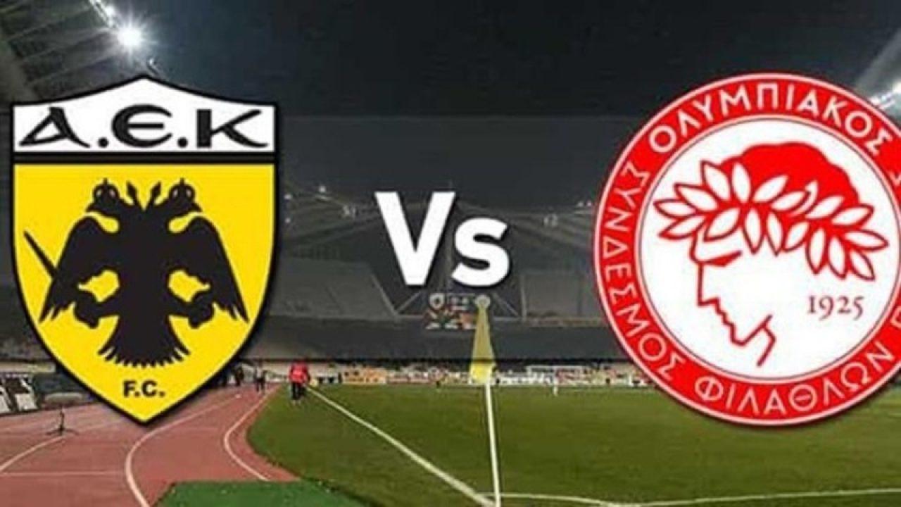 ΑΕΚ - ΟΛΥΜΠΙΑΚΟΣ  AEK vs Olympiakos   live streaming